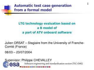 Automatic test case generation from a formal model