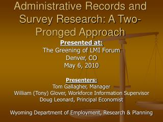 Administrative Records and Survey Research: A Two-Pronged Approach