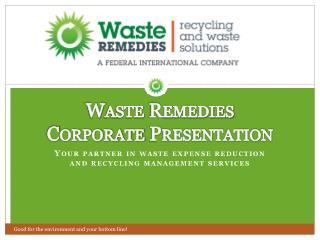 Waste Remedies Corporate Presentation