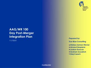 AAG/WR 100                   Day Post-Merger Integration Plan 11/10/01