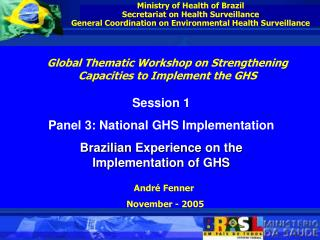 Ministry of Health of Brazil Secretariat on Health Surveillance