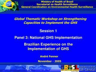 Ministry of Health of Brazil Secretariat on Health Surveillance