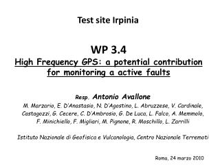 WP 3.4 High Frequency GPS: a potential contribution for monitoring a active faults