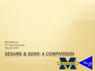 SESAME & Soar: A Comparison