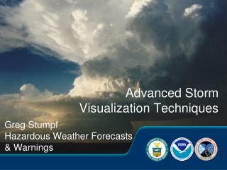 Advanced Storm Visualization Techniques