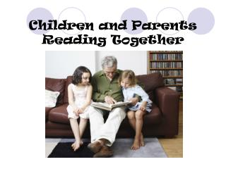 Children and Parents Reading Together