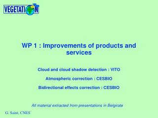 WP 1 : Improvements of products and services