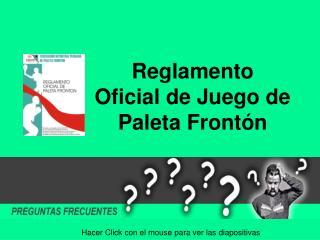 Reglamento Oficial de Juego de Paleta Frontón