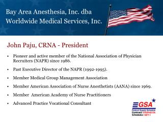 Bay Area Anesthesia, Inc. dba Worldwide Medical Services, Inc.
