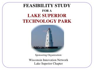 FEASIBILITY STUDY FOR A LAKE SUPERIOR TECHNOLOGY PARK