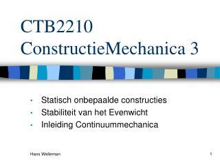 CTB2210 ConstructieMechanica 3