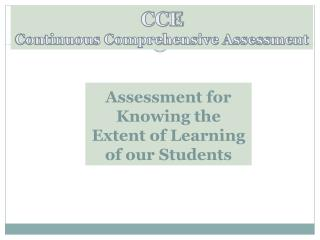 Assessment for Knowing the Extent of Learning of our Students