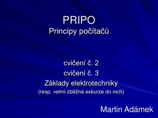 PRIPO Principy počítačů