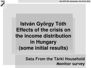 Data From the T�rki Household Monitor survey