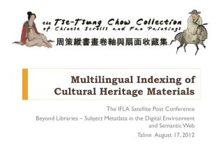 Multilingual Indexing of Cultural Heritage Materials