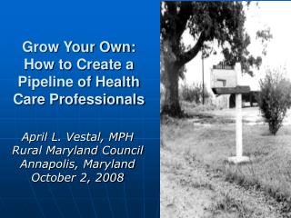 Grow Your Own:  How to Create a Pipeline of Health Care Professionals
