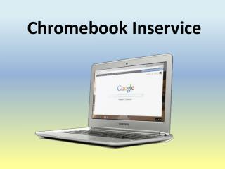 Chromebook Inservice
