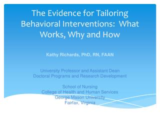 The Evidence for Tailoring Behavioral Interventions:  What Works, Why and How