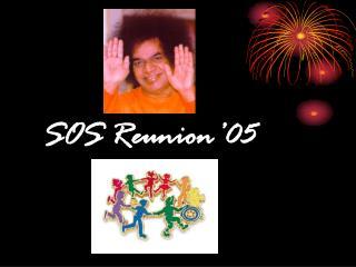 SOS Reunion'05