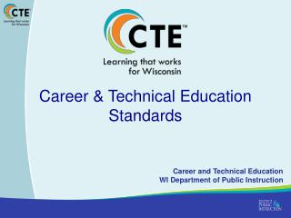 Career & Technical Education Standards