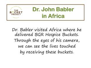 Dr. John Babler in Africa
