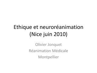 Ethique et neuror animation Nice juin 2010