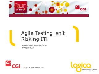 Agile Testing isn't Risking IT!
