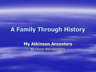 A Family Through History