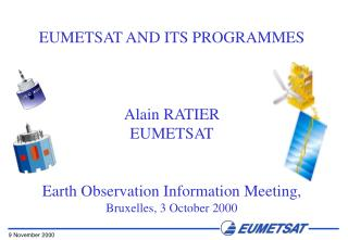 Hungary, Poland and Slovakia are Cooperating States of EUMETSAT