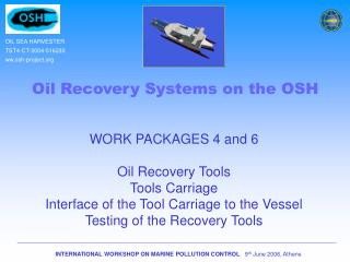 Oil Recovery Systems on the OSH