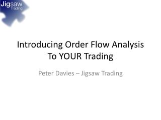 Introducing Order Flow Analysis To YOUR Trading