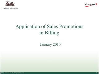 Application of Sales Promotions  in Billing