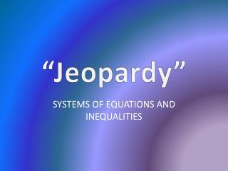 �Jeopardy�