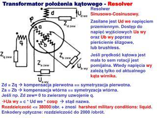 Transformator położenia kątowego -  Resolver