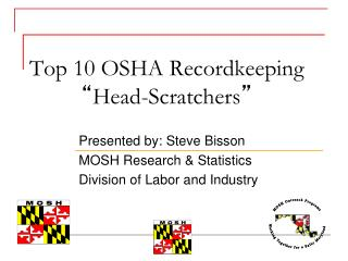 "Top 10 OSHA Recordkeeping  "" Head-Scratchers """