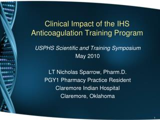 Clinical Impact of the IHS Anticoagulation Training Program