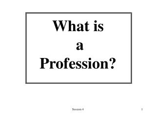 What is  a  Profession