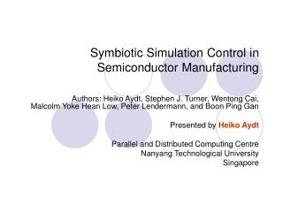 Symbiotic Simulation Control in Semiconductor Manufacturing