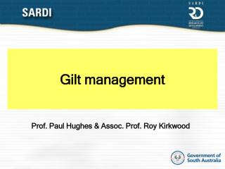Gilt management