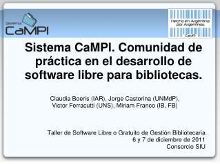 Sistema CaMPI. Comunidad de práctica en el desarrollo de software libre para bibliotecas.