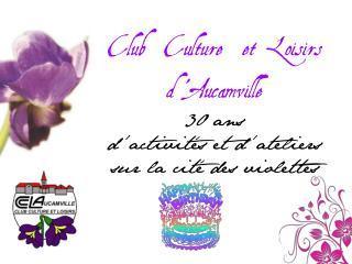 Club  Culture  et Loisirs d �Aucamville