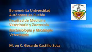 Benemérita Universidad Autónoma de Puebla Facultad de Medicina Veterinaria y Zootecnia