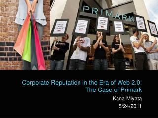 Corporate Reputation in the Era of Web 2.0: The Case of Primark