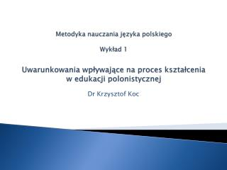 Dr Krzysztof Koc
