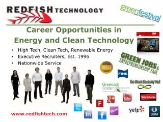 High Tech, Clean Tech, Renewable Energy Executive Recruiters, Est. 1996 Nationwide Service