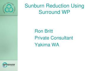 Sunburn Reduction Using Surround WP