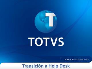 Transici�n  a Help Desk