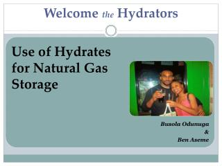 Welcome  the  Hydrators