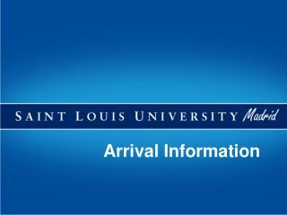 Arrival Information