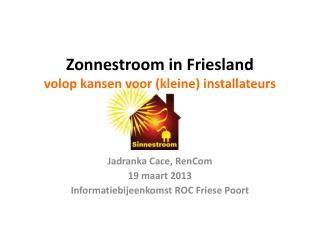 Zonnestroom in Friesland volop kansen voor (kleine) installateurs